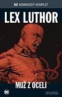 DC Komiksový komplet 019: Lex Luthor - Muž z oceli