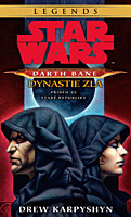 Star Wars - Darth Bane 3: Dynastie zla