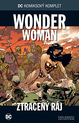 DC Komiksový komplet 027: Wonder Woman - Ztracený ráj