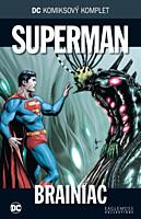 DC Komiksový komplet 031: Superman - Brainiac
