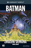 DC Komiksový komplet 037: Batman - Zrození démona, část 2