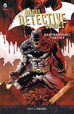 Batman: Detective Comics 2 - Zastrašovací taktiky