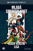 DC Komiksový komplet 038: Mladá spravedlnost - Jejich vlastní liga