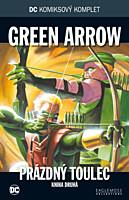 DC Komiksový komplet 041: Green Arrow - Prázdný toulec, část 2.