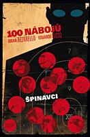 100 nábojů 12: Špinavci