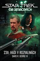 Star Trek - Éra zatracených - 2311: Hadi v rozvalinách
