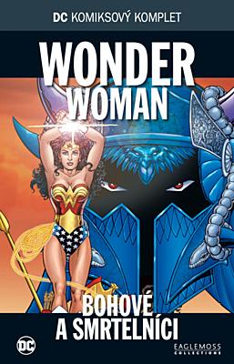 DC Komiksový komplet 052: Wonder Woman - Bohové a smrtelníci