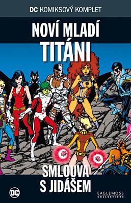 DC Komiksový komplet 055: Nový mladí Titáni - Smlouva s Jidášem