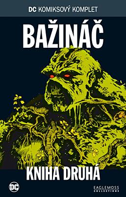 DC Komiksový komplet 062: Bažináč, kniha 2