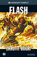 DC Komiksový komplet 067: Flash - Zkrotit bouři
