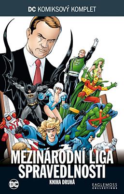 DC Komiksový komplet 068: Mezinárodní liga spravedlnosti, část 2.