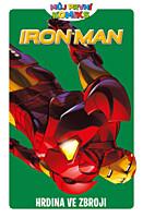 Iron Man: Hrdina ve zbroji (Můj první komiks 3)