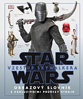 Star Wars - Vzestup Skywalkera: Obrazový slovník