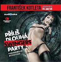 Příliš dlouhá swingers party (MP3 CD)