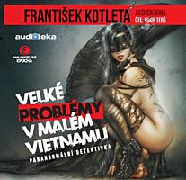 Velké problémy v malém Vietnamu (MP3 CD)