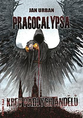 Pragocalypsa 2: Krev padlých andělů