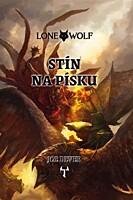 Lone Wolf 05: Stín na písku (vázaná)