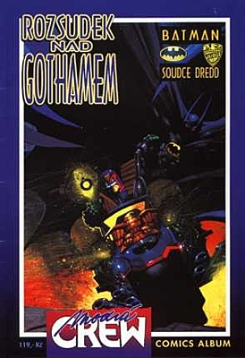 Modrá Crew č. 03 - Batman/Soudce Dredd: Rozsudek nad Gothamem