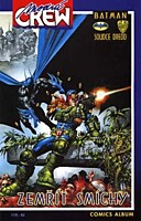 Modrá Crew č. 08 - Batman/Soudce Dredd: Zemřít smíchy 2
