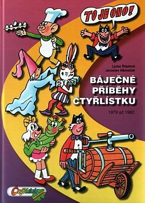 Báječné příběhy Čtyřlístku 1979 - 1982