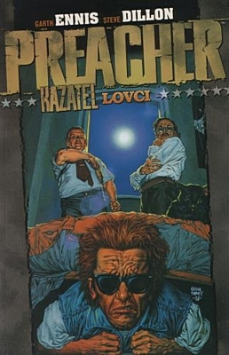 Preacher 3: Lovci