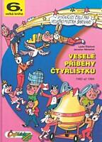 Veselé příběhy Čtyřlístku 1982 - 1984