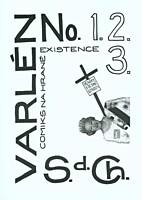 Varlén No. 1.2.3. aneb Deníky všední úzkosti